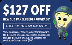 $127 off of new sub panel feeder upgrade